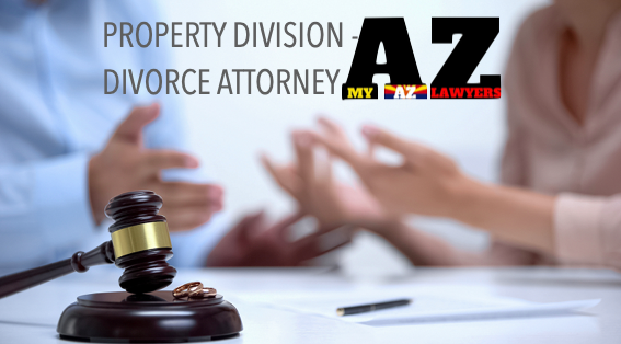 Divorce and Property division lawyer